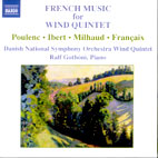 FRENCH MUSIC FOR WIND QUINTET/ DANISH NATIONAL SYMPHONY ORCHESTRA WIND QUINTET