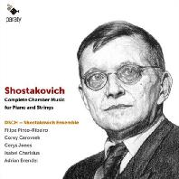 COMPLETE CHAMBER MUSIC FOR PIANO & STRINGS/ DSCH SHOSTAKOVICH ENSEMBLE [쇼스타코비치: 피아노와 현악기를 위한 실내악 작품 전집 - 쇼스타코비치 앙상블]