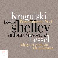 PIANO CONCERTO NO.1 & ADAGIO ET RONDEAU/ HOWARD SHELLEY [크로굴스키: 피아노 협주곡 1번 & 러셀: 아다지오와 폴로네즈 풍의 론도 - 하워드 셸리]