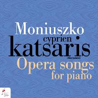 OPERA SONGS FOR PIANO/ CYPRIEN KATSARIS [모니우슈코: 피아노 독주곡과 오페라 아리아 편곡 - 시프리앙 카차리스]