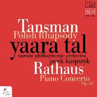 POLISH RHAPSODY & PIANO CONCERTO/ YAARA TAL, JACEK KASPSZYK [탄스만: 폴란드 랩소디 & 라타우스: 피아노 협주곡 - 야라 탈, 카스프시크]