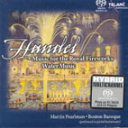 MUSIC FOR THE ROYAL FIREWORKS/ WATER MUSIC/ MARTIN PEARLMAN [SACD HYBRID]