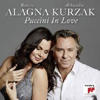 PUCCINI IN LOVE [로베르토 알라냐 & 알렉산드라 쿠르작: 푸치니 인 러브]