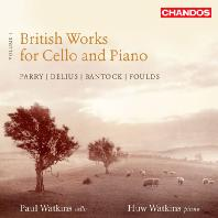 BRITISH WORKS FOR CELLO AND PIANO VOLUME 1/ PAUL WATKINS, HUW WATKINS
