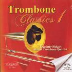 TROMBONE CLASSICS 1/ BRANIMIR SLOKAR