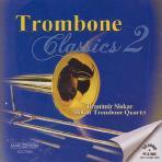 TROMBONE CLASSICS 2/ BRANIMIR SLOKAR