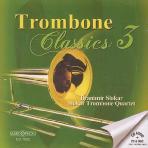 TROMBONE CLASSICS 3/ BRANIMIR SLOKAR