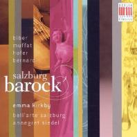 SALZBURG BAROCK: MUSIC AT THE COURT OF THE PRINCE-ARCHBISHOPS/ EMMA KIRKBY