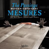 THE PASSINGE MESURES: MUSIC OF THE ENGLISH VIRGINALISTS [영국 버지널리스트들의 음악: 존 불, 버드, 파너비 외 - 마한 에스파하니]
