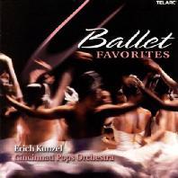 BALLET FAVORITES/ KUNZEL/ CINCINNATI POPS ORCHESTRA