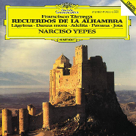 RECUERDOS DE LA ALHMBRA/ NARCISO YEPES [타레가: 알함브라 궁전의 추억 & 기타 작품집 - 나르시소 예페스]