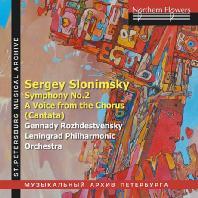 SYMPHONY NO.2 & A VOICE FROM THE CHORUS/ GENNADY ROZHDESTVENSKY [슬로님스키: 교향곡 2번 외 - 겐나디 로제스트벤스키]
