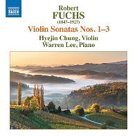 VIOLIN SONATAS NOS.1-3/ HYEJIN CHUNG, WARREN LEE [로베르트 푹스: 바이올린 소나타 1-3번   정혜진]