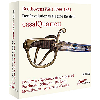 WELT 1799-1851: DER REVOLUTIONAR & SEINE RIVALEN/ CASAL QUARTETT [베토벤의 세계: 혁명과 그의 라이벌 - 카잘 현악사중주단]