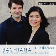 BACHIANA/ DUO D'ACCORD [듀오 아코르: 모셸레스, 슈만, 라이네케의 바흐 편곡 작품집]