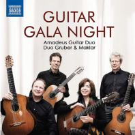 GUITAR GALA NIGHT/ AMADEUS GUITAR DUO, DUO GRUBER & MAKLAR [네 대의 기타를 위한 갈라 콘서트: 아마데우스 기타 듀오, 듀오 그루버 & 마클라]
