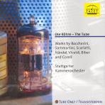 DIE ROHRE-THE TUBE/ STUTTGARTER KAMMERORCHESTER [진공관]