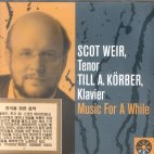 MUSIC FOR A WHILE ETC/ SCOT WEIR
