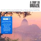 A TRIP TO BRAZIL VOL.2/ BOSSA & BEYOND