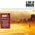 A TRIP TO BRAZIL VOL.3: BACK TO BOSSA