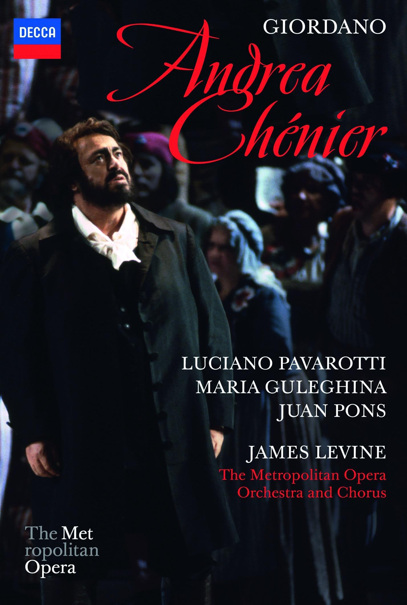 ANDREA CHENIER/ JAMES LEVINE, LUCIANO PAVAROTTI [조르다노: 안드레아 셰니에/ 루치아노 파바로티]