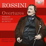 OVERTURES: ARRANGED FOR MANDOLIN QUINTET/ GIUSEPPE ANEDDA [로시니: 서곡집(만돌린 오중주 편곡) - 주세페 아네다 오중주단]