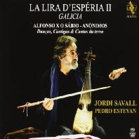 LA LIRA D'ESPERIA II GALICIA/ JORDI SAVALL, PEDRO ESTEVAN [SACD HYBRID] [스페인의 리라 2집: 갈리시아]