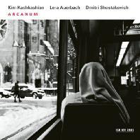ARCANUM/ KIM KASHKASHIAN, LERA AUERBACH [쇼스타코비치 & 아우에르바흐: 24개의 전주곡 - 신비 <아르카눔>]