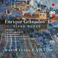 PIANO WORKS/ MARIA LUISA CNATOS [SACD HYBRID] [그라나도스: 피아노 작품집 - 마리아 루이자 칸토스]