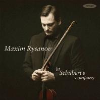 IN SCHUBERT'S COMPANY/ MAXIM RYSANOV [막심 리자노프: 비올라로 연주하는 슈베르트 & 여러 작곡가들의 편곡]