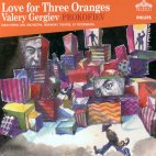 LOVE FOR THREE ORANGES/ VALERY GERGIEV