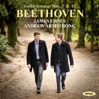 VIOLIN SONATAS NOS.7 & 10/ JAMES EHNES, ANDREW ARMSTRONG [베토벤: 바이올린 소나타 7, 10번 - 에네스, 암스트롱]