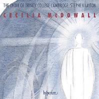 SACRED CHORAL MUSIC/ CHOIR OF TRINITY COLLEGE CAMBRIDGE, STEPHEN LAYTON [맥도웰: 종교 합창 작품집 - 캠브리지 트리니티 칼리지 합창단]