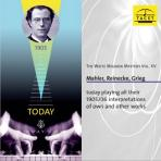 MAHLER, REINECKE, GRIEG: THE WELTE MIGNON MYSTERY VOL.15
