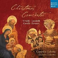 CHRISTMAS CONCERTOS/ CAPPELLA GABETTA, ANDRES GABETTA [크리스마스 협주곡: 비발디, 로카텔리, 코렐리]