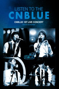 LISTEN TO THE CNBLUE: 1ST LIVE CONCERT AX-KOREA [초판한정 포토북(40P) 포함]