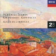 IBERIA, GOYESCAS/ ALICIA DE LARROCHA [DOUBLE DECCA] [알리시아 데 라로차: 알베니즈 & 그라나도스]