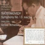 "SYMPHONY NO.13 ""BABI YAR""/ GERARD SCHWARZ"