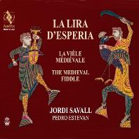 LA LIRA D`ESPERIA: THE MEDIEVAL FIDDLE/ PEDRO ESTEVAN, JORDI SAVALL [SACD HYBRID] [서방의 리라: 중세 피들 음악 - 조르디 사발, 페드로 에스테반]