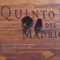 QUINTO LIBRO DEI MADRIGALI 1605/ LA VENEXIANA [몬테베르디: 마드리갈 5권]