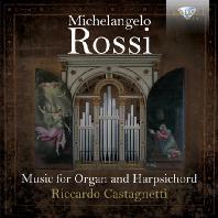 MUSIC FOR ORGAN AND HARPSICHORD/ RICCARDO CASTAGNETTI [로시: 오르간과 하프시코드를 위한 음악]