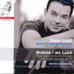 PIANO CONCERTO/ ROBERT SPANO, DEJAN LAZIC [SACD HYBRID] [브람스 피아노협주곡 3번: 바이올린협주곡 편곡]