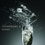 CHAMPAGNE & SONGS