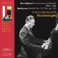 CHACONNE AUS PARTITA & SONATA NO.3/ ARTURO BENEDETTI MICHELANGELI [바흐-부조니: 샤콘느 & 베토벤: 피아노 소나타 3번]