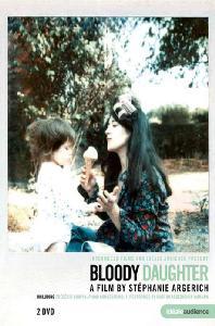 BLOODY DAUGHTER [블러디 도터: 마르타 아르헤리치와 세 딸들 - 영상 다큐멘터리]