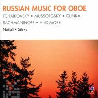 RUSSIAN MUSIC FOR OBOE/ DAVID NUTTALL, LARRY SITSKY