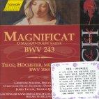 MAGNIFICAT BWV243/ TILGE, HOCHSTER, MEINE SUNDEN BWV1083