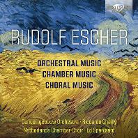 ORCHESTRAL, CHAMBER, & CHORAL MUSIC/ RICCARDO CHAILLY, ED SPANJAARD [루돌프 에셔: 교향곡, 실내악곡, 합창곡 - 리카르도 샤이]