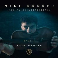 MEIN UTOPIA - OPUS 2 [미키 케켄 & 서독일 방송 교향악단]