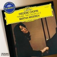 PRELUDES & PIANO SONATA NO.2/ MARTHA ARGERICH [THE ORIGINALS] [쇼팽: 전주곡, 피아노 소나타 2번 - 마르타 아르헤리치]